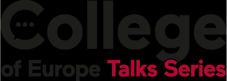 College of Europe - Talk Series
